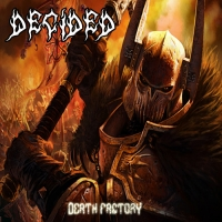 DECIDED - Death Factory
