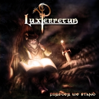 Forever We Stand - Lux Perpetua